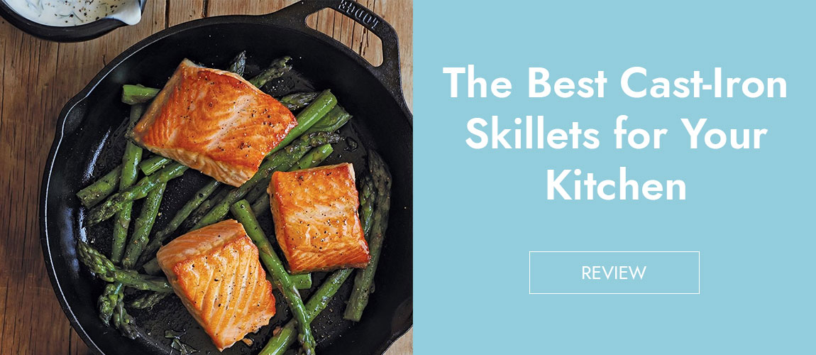 7 Best Cast Iron Skillet Reviews 2019
