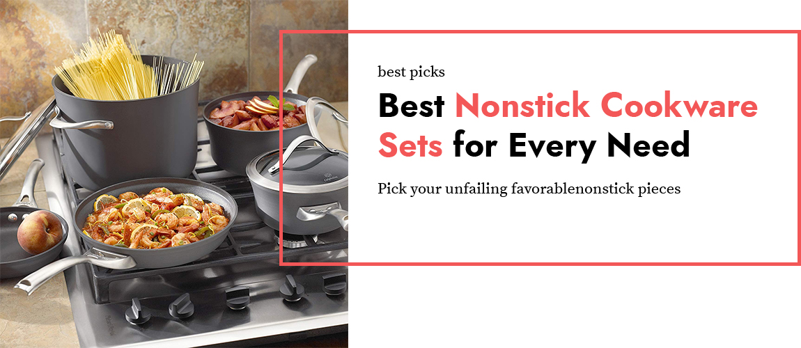 Best nonstick cookware for every need